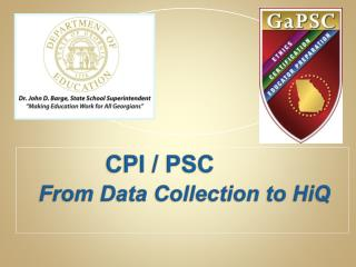 CPI / PSC  From Data Collection to HiQ