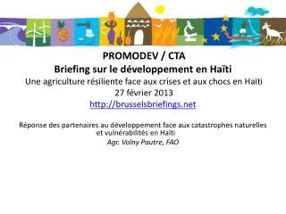 PROMODEV / CTA  Briefing sur le d�veloppement en Ha�ti