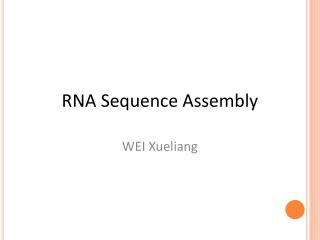 RNA Sequence Assembly