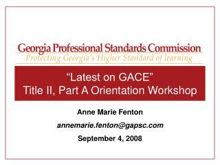 """Latest on GACE"" Title II, Part A Orientation Workshop"