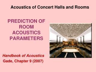 PREDICTION OF ROOM ACOUSTICS PARAMETERS