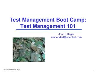 Test Management Boot Camp: Test Management 101