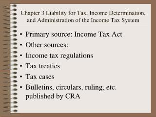 Chapter 3 Liability for Tax, Income Determination, and Administration of the Income Tax System