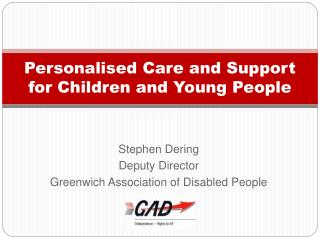 Personalised Care and Support for Children and Young People