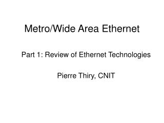 Metro/Wide Area Ethernet