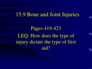 15.9 Bone and Joint Injuries