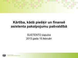 Kārtība, kādā piešķir un finansē asistenta pakalpojumu pašvaldībā