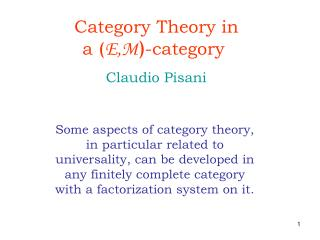 Category Theory in a  ( E,M ) -category