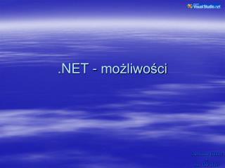 .NET - możliwości