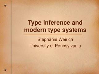 Type inference and modern type systems