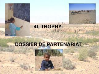 4L TROPHY: DOSSIER DE PARTENARIAT