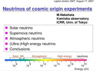 Neutrinos of cosmic origin experiments