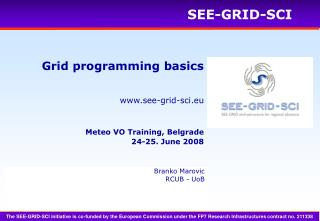 Grid programming basics