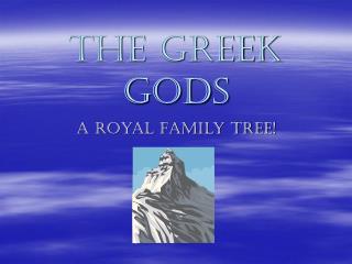 The Greek Gods
