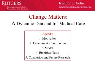 Change Matters: A  Dynamic Demand for Medical Care
