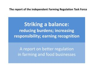 The report of the independent Farming Regulation Task Force