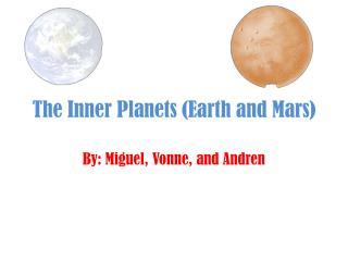 The Inner Planets (Earth and Mars)