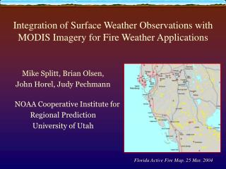 Integration of Surface Weather Observations with MODIS Imagery for Fire Weather Applications