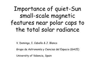 Importance of quiet-Sun small-scale magnetic features near polar caps to the total solar radiance