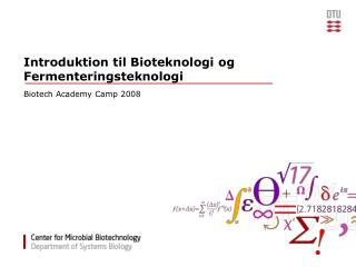 Introduktion til Bioteknologi og Fermenteringsteknologi