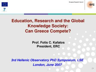 Education, Research and the Global Knowledge Society:  Can Greece Compete?