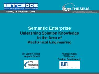 Semantic Enterprise Unleashing Solution Knowledge  in the Area of  Mechanical Engineering
