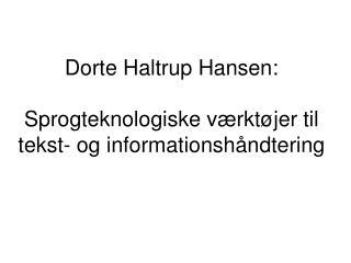 Dorte Haltrup Hansen: Sprogteknologiske værktøjer til tekst- og informationshåndtering