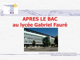 APRES LE BAC au lycée Gabriel Fauré