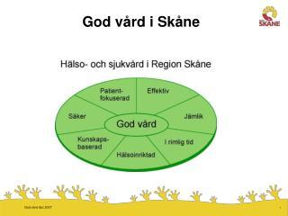 God vård i Skåne