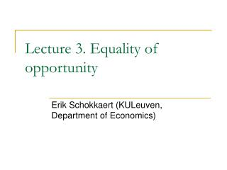 Lecture 3. Equality of opportunity