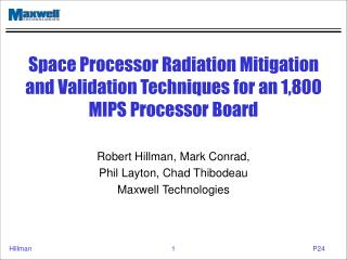 Space Processor Radiation Mitigation and Validation Techniques for an 1,800 MIPS Processor Board