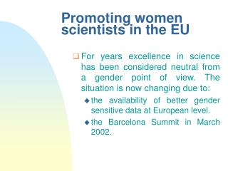 Promoting women scientists in the EU