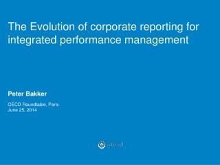 The Evolution of corporate reporting for  integrated performance management