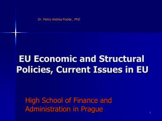 E U  Economic and Structural Policies, Current Issues in EU