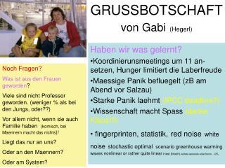 GRUSSBOTSCHAFT von Gabi (Hegerl)