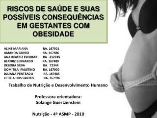RISCOS DE SAÚDE E SUAS POSSÍVEIS CONSEQUÊNCIAS EM GESTANTES COM OBESIDADE
