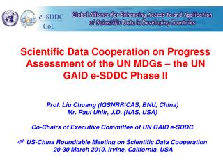 Scientific Data Cooperation on Progress Assessment of the UN MDGs – the UN GAID e-SDDC Phase II