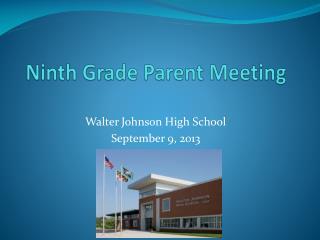Ninth Grade Parent Meeting