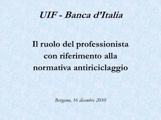 UIF - Banca d'Italia