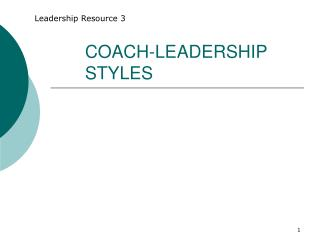 COACH-LEADERSHIP STYLES