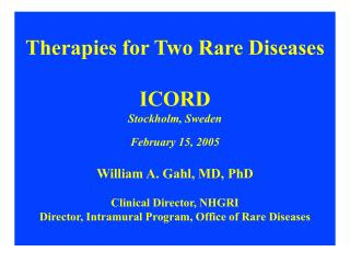 Therapies for Two Rare Diseases