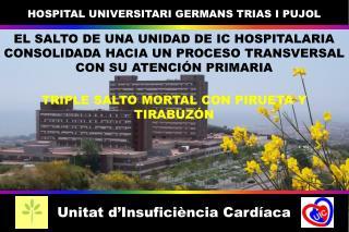 HOSPITAL UNIVERSITARI GERMANS TRIAS I PUJOL