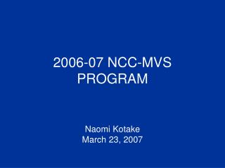 2006-07 NCC-MVS PROGRAM