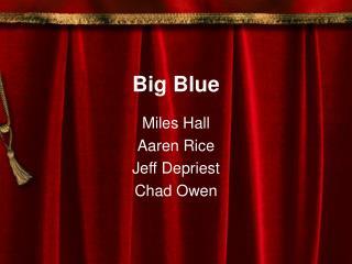 Big Blue