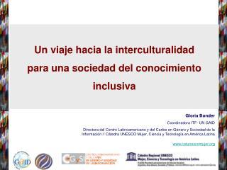 Un viaje hacia la interculturalidad  para una sociedad del conocimiento  inclusiva