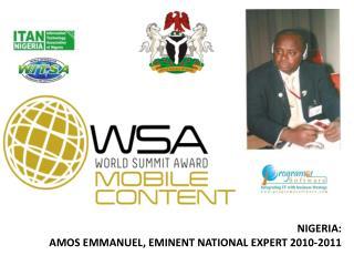 NIGERIA:  AMOS EMMANUEL, EMINENT  NATIONAL EXPERT 2010-2011
