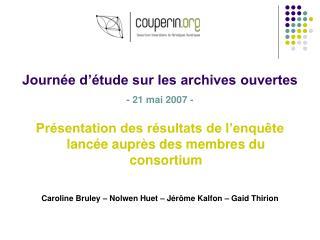 Journée d'étude sur les archives ouvertes - 21 mai 2007 -