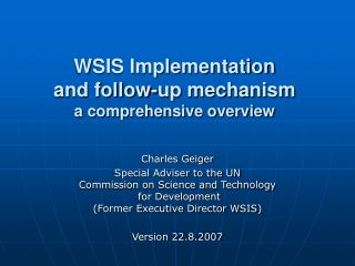 WSIS Implementation  and follow-up mechanism a comprehensive overview
