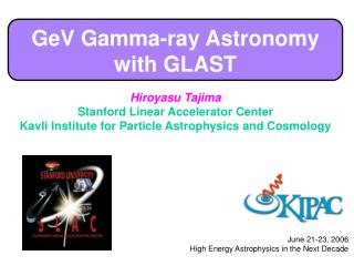 GeV Gamma-ray Astronomy with GLAST