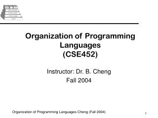 Organization of Programming Languages (CSE452)